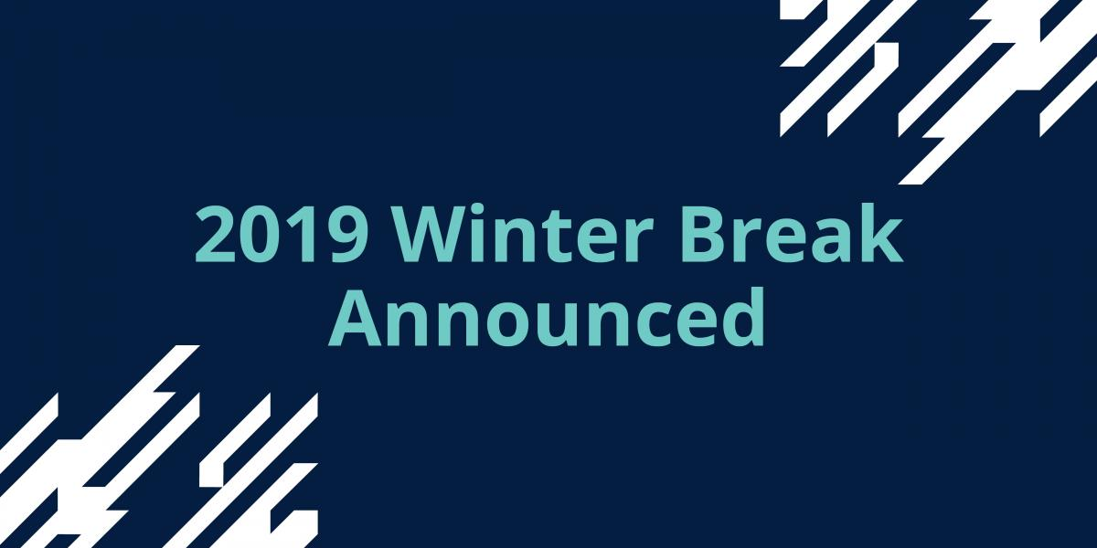 Winter break announced