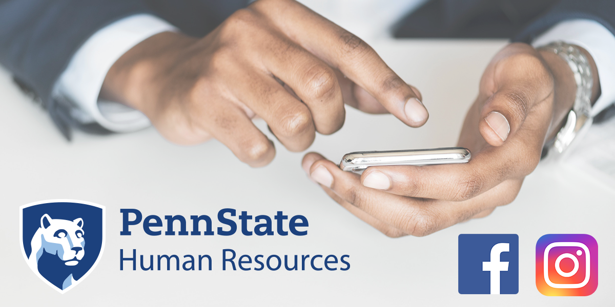 Penn State Human Resources Social Media Channels - Facebook and Instagram